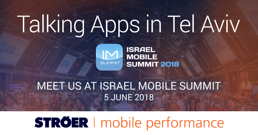 Israel Mobile Summit Ströer Mobile Performance